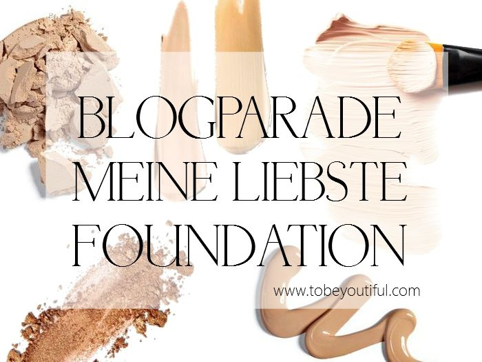 Liebste Foundation Blogparade