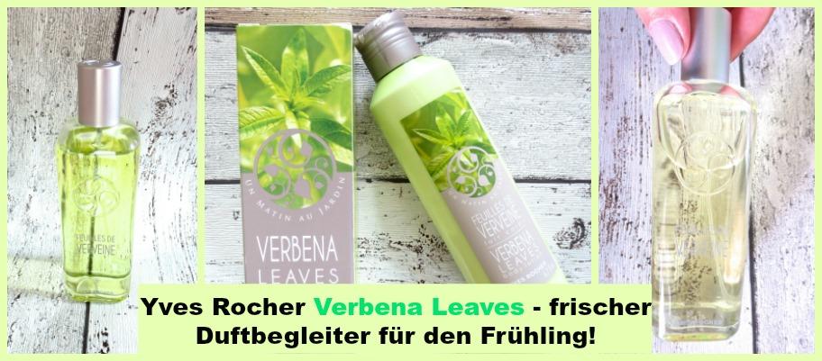 Duft Dienstag: Yves Rocher un Matin au Jardin – Feuilles de Verveine/ Verbena Leaves