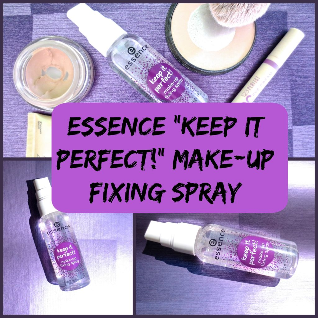 """Essence Make-up Fixing Spray """"keep it perfect!"""" – worth the hype?"""
