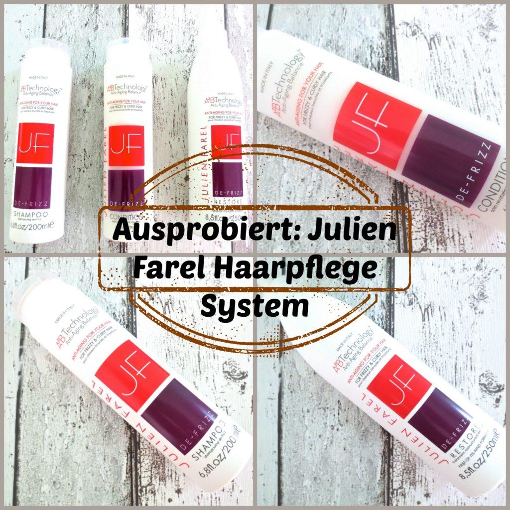 Ausprobiert: Julien Farel De-Frizz Anti-Aging Haarpflege System