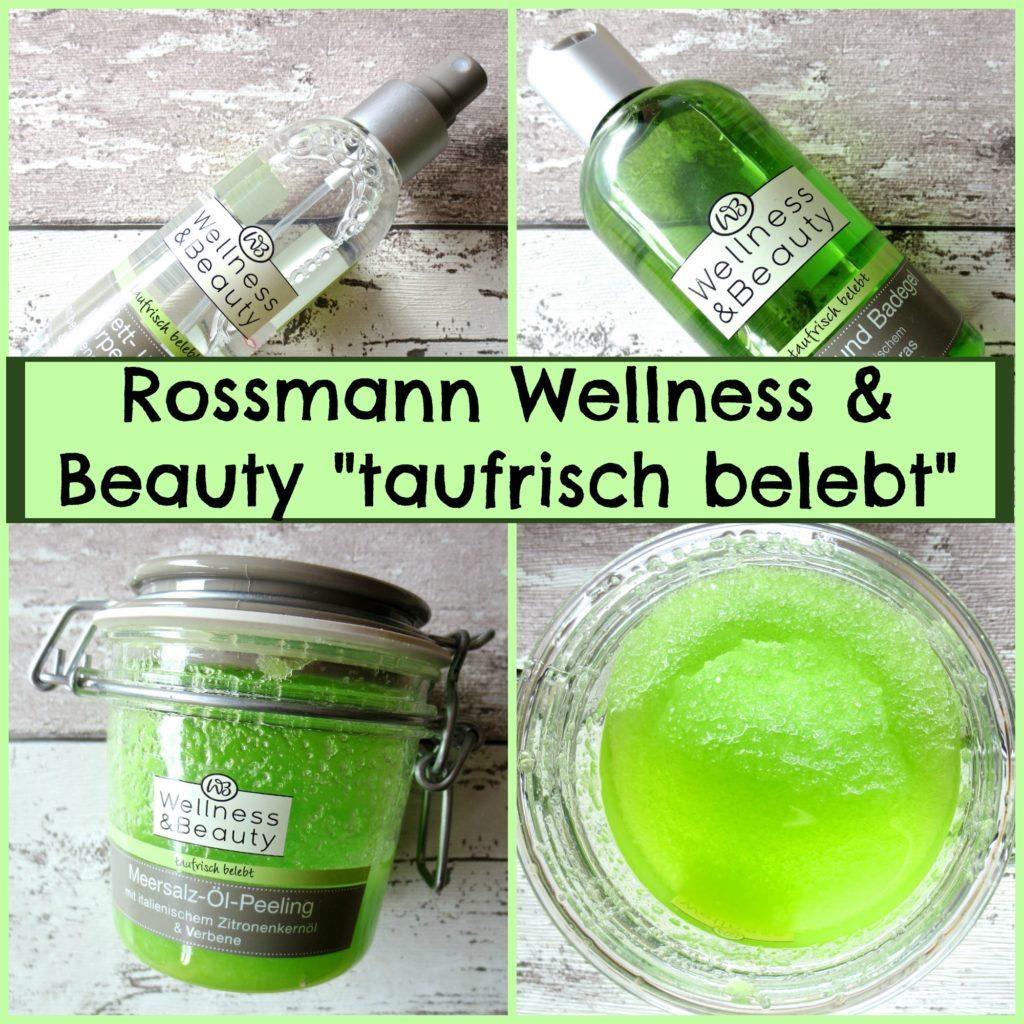 """""""Taufrisch belebt"""" – die neue Duftserie von Rossmann Wellness & Beauty"""