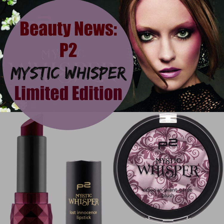 P2 Mystic Whisper Limited Edition – Beauty News