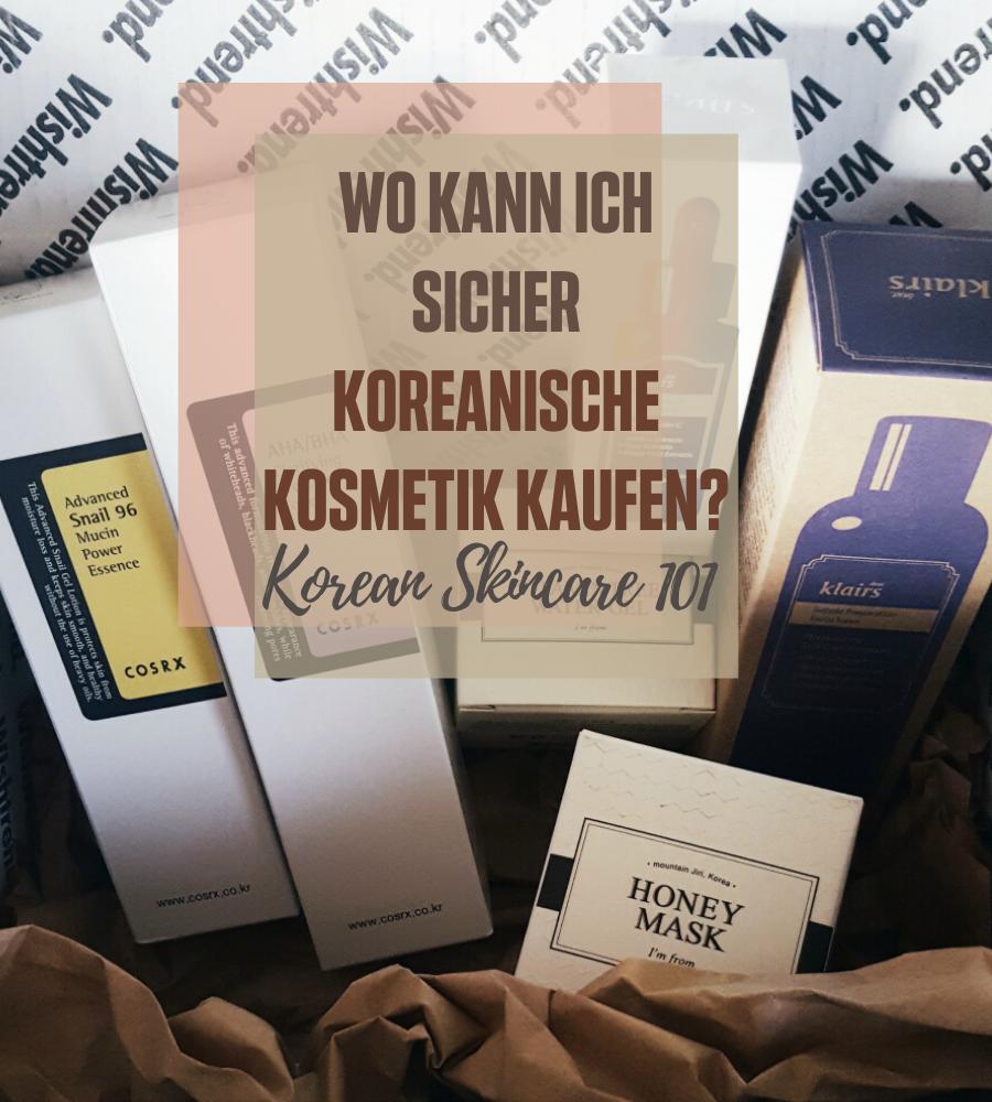 Wo kann ich sicher koreanische Kosmetik kaufen?