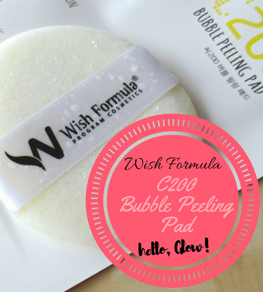 Review Wish Formula C200 Bubble Peeling Pad: Hello, Glow!