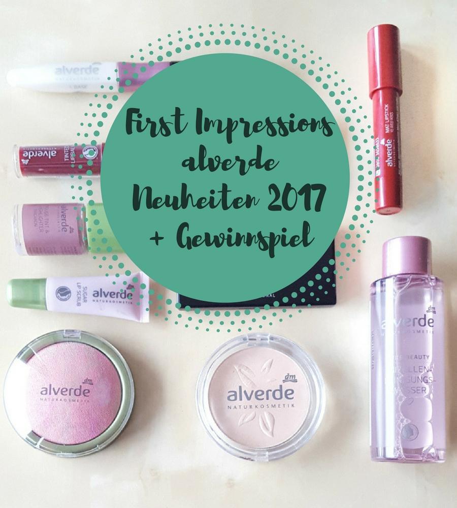Alverde Makeup Neuheiten 2017: First Impressions + GEWINNSPIEL!
