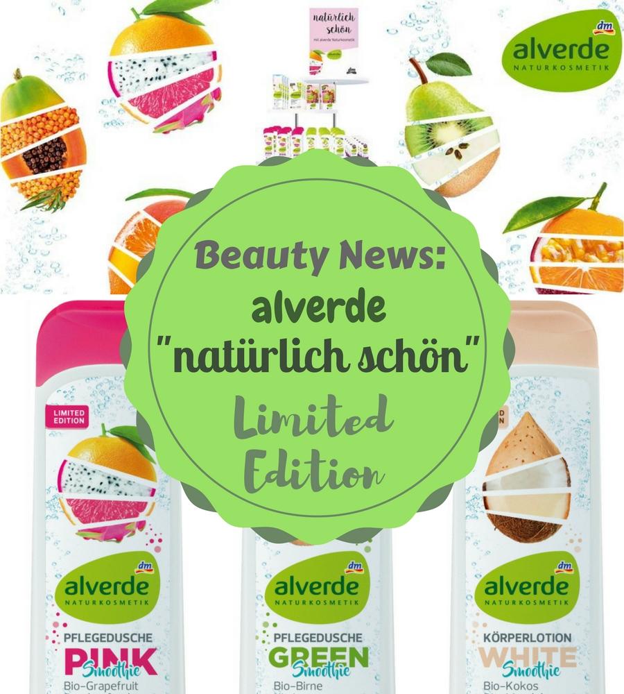 Beauty News: alverde natürlich schön Limited Edition!