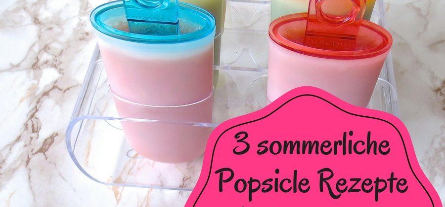 [Anzeige] 3 sommerliche Popsicle Rezepte mit dem tescoma Stieleisformer Bambini