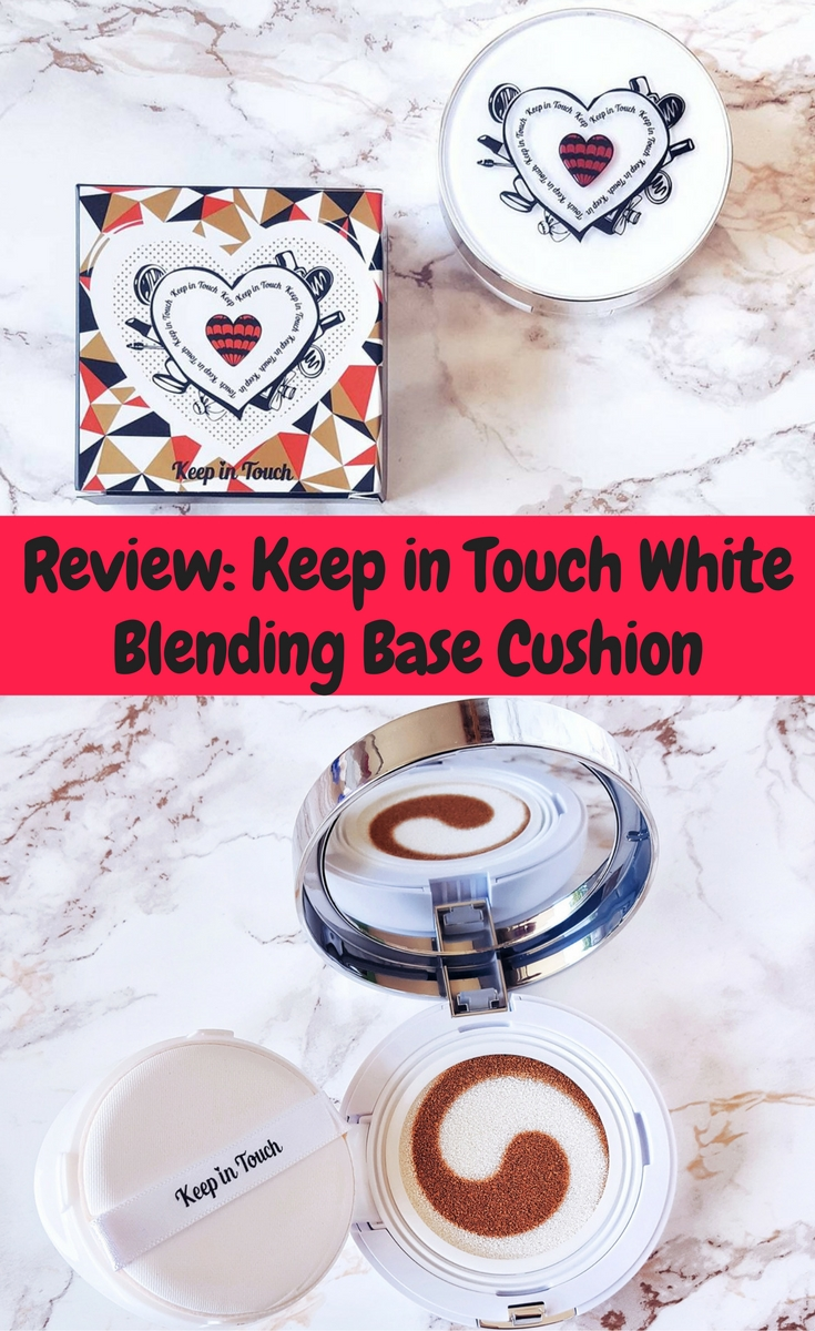 Keep in Touch White Blending Base Cushion Foundation Review und Swatches