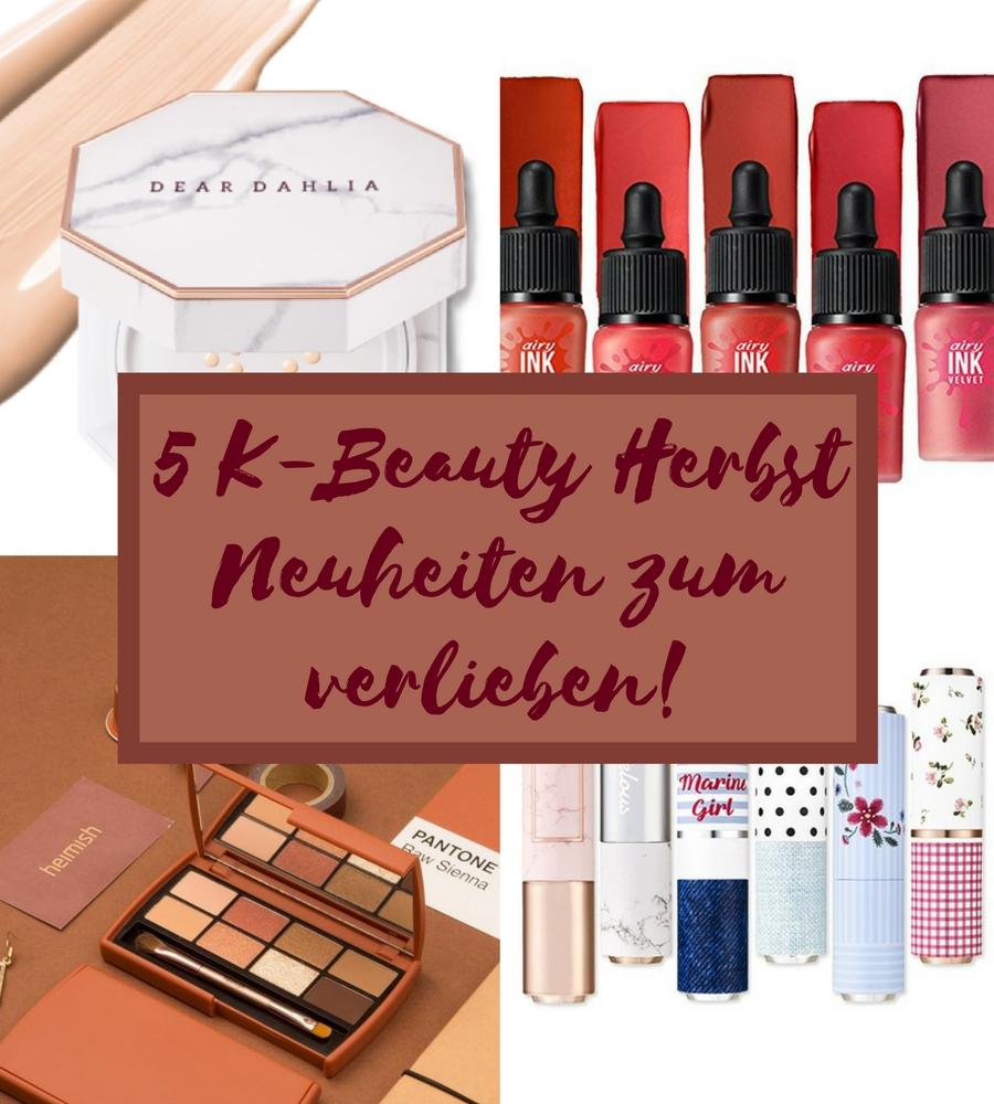 K-Beauty Neuheiten Herbst 2017