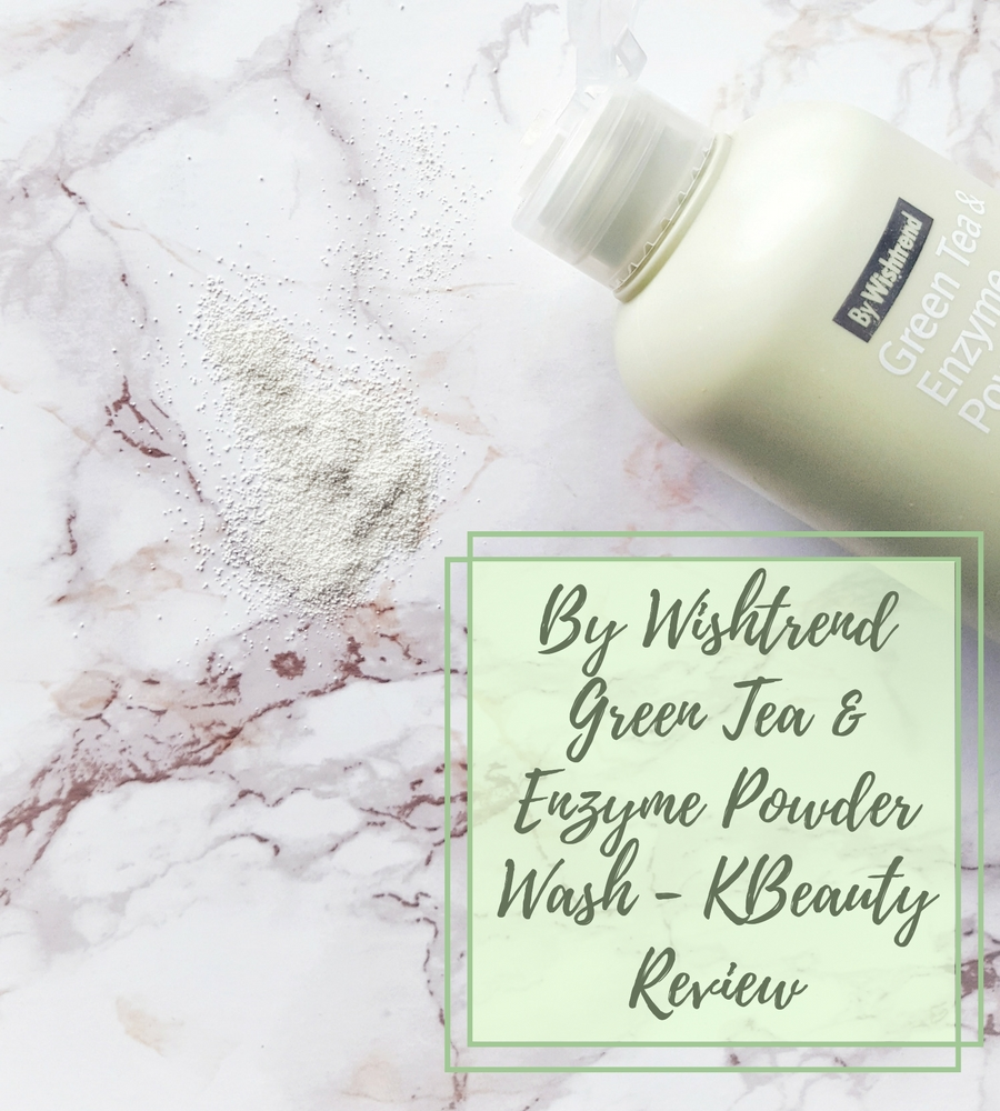 [ENG] By Wishtrend Green Tea & Enzyme Powder Wash – KBeauty Review