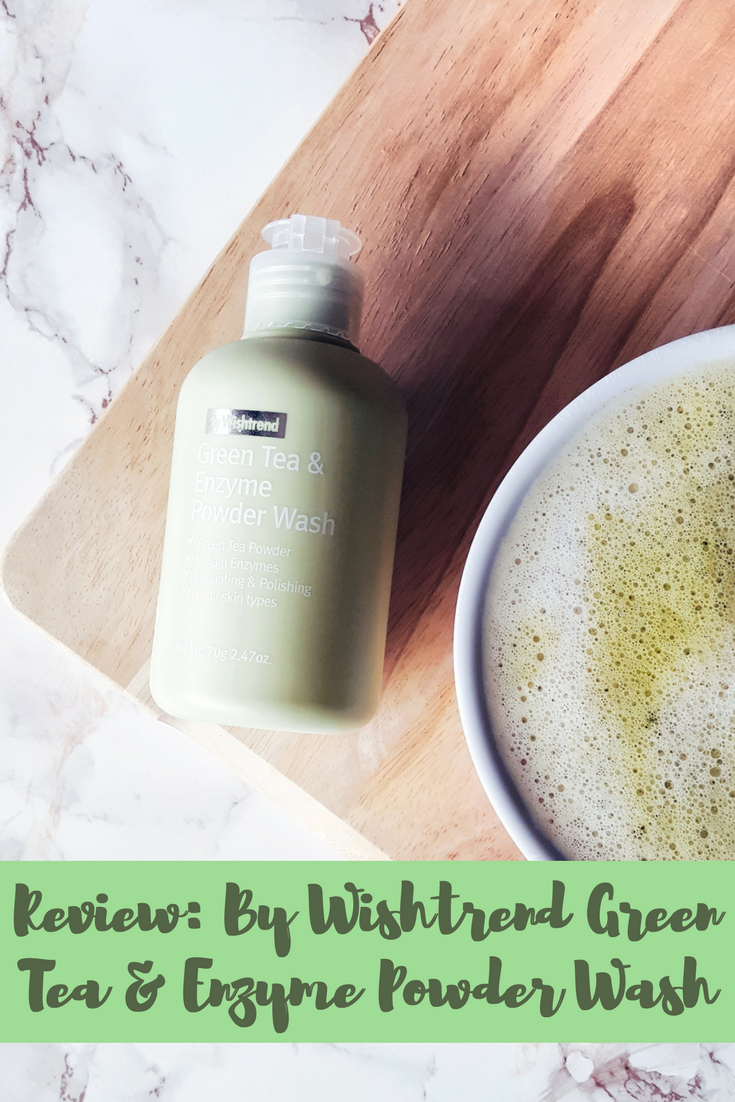 K-Beauty Review: By Wishtrend Green Tea & Enzyme Powder Wash (English)
