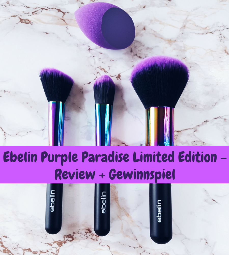 Ebelin Purple Paradise Limited Edition: Review + Gewinnspiel!