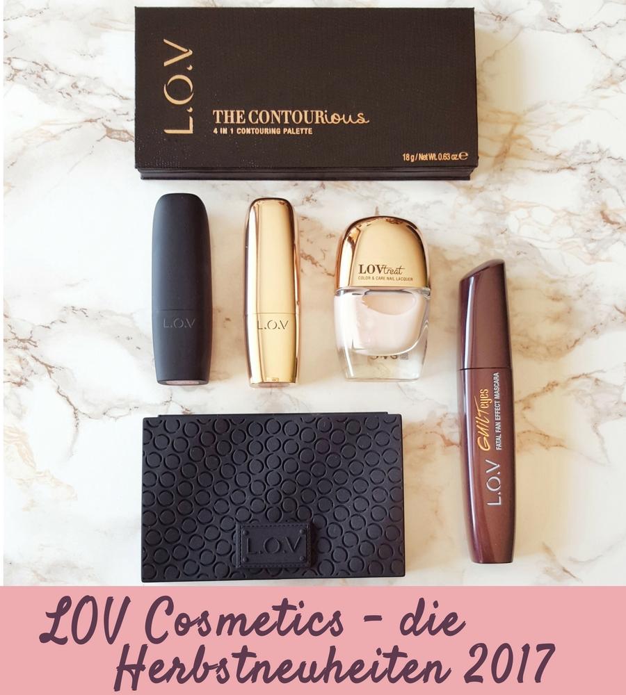 LOV Cosmetics Herbstneuheiten 2017