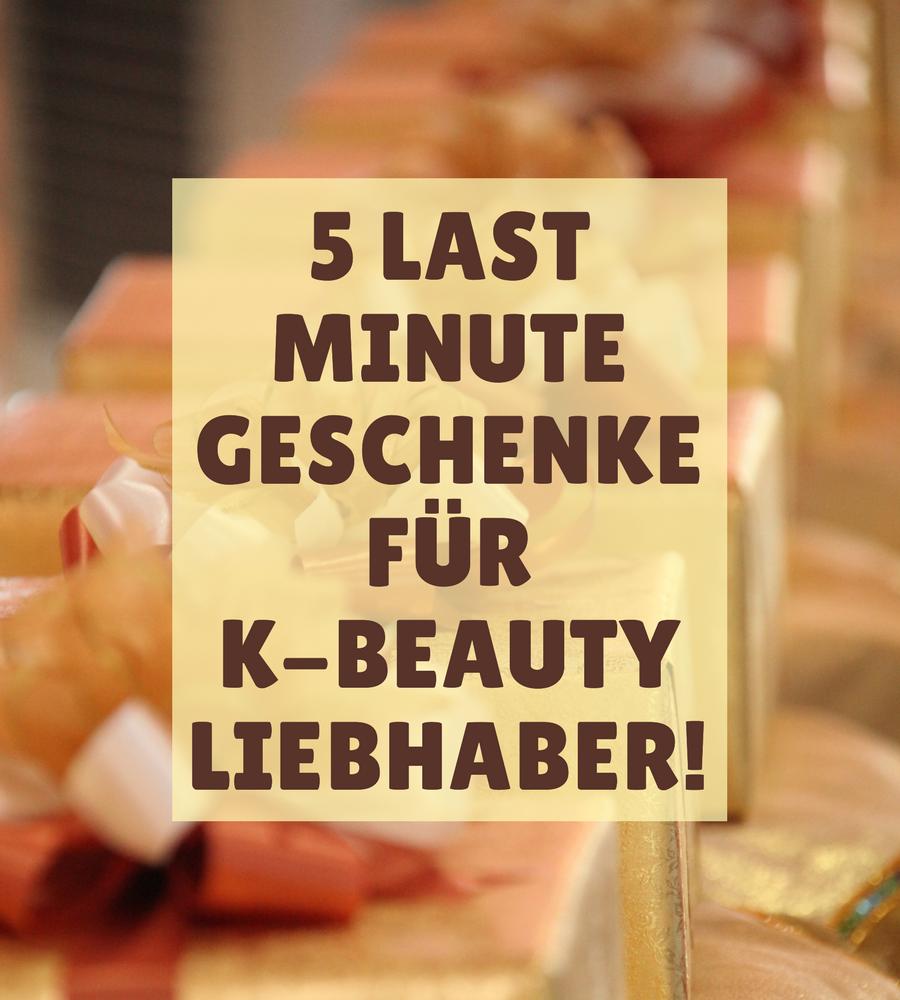 Last Minute Geschenke K-Beauty
