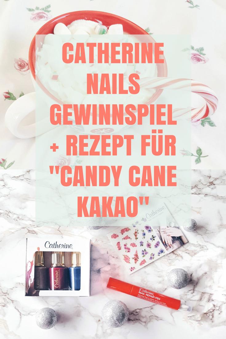 Catherine Nails Gewinnspiel + Rezept für Candy Cane Kakao