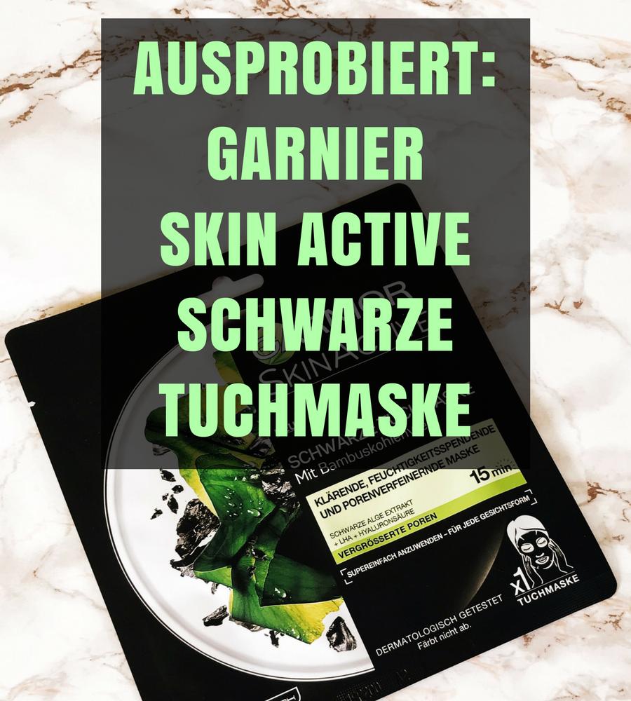 Ausprobiert: Garnier Skin Active schwarze Tuchmaske