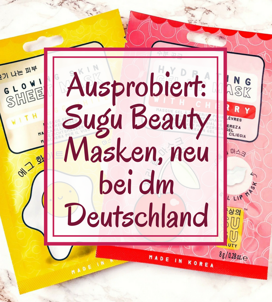 [GER] Ausprobiert: Sugu Beauty Masken, neu bei dm Deutschland