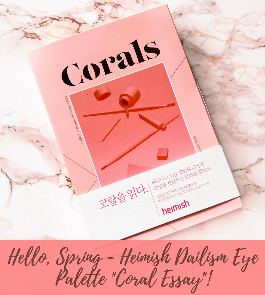 Korean makeup review: Heimish Dailism Eye Palette Coral Essay