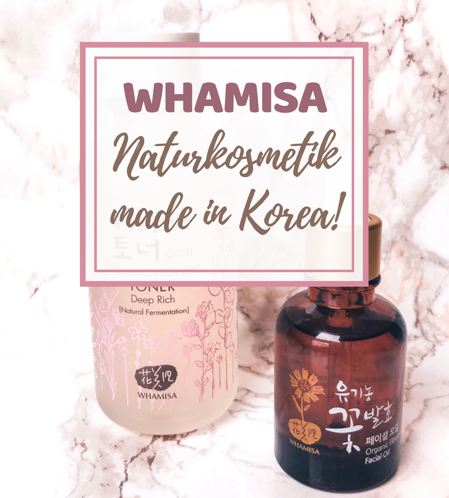 Whamisa - Naturkosmetik made in Korea!