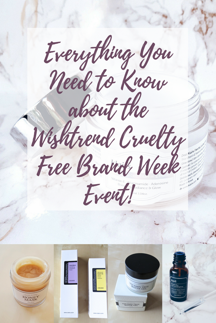 Wishtrend Cruelty Free Brand Week Event - Everything You Need to Know!