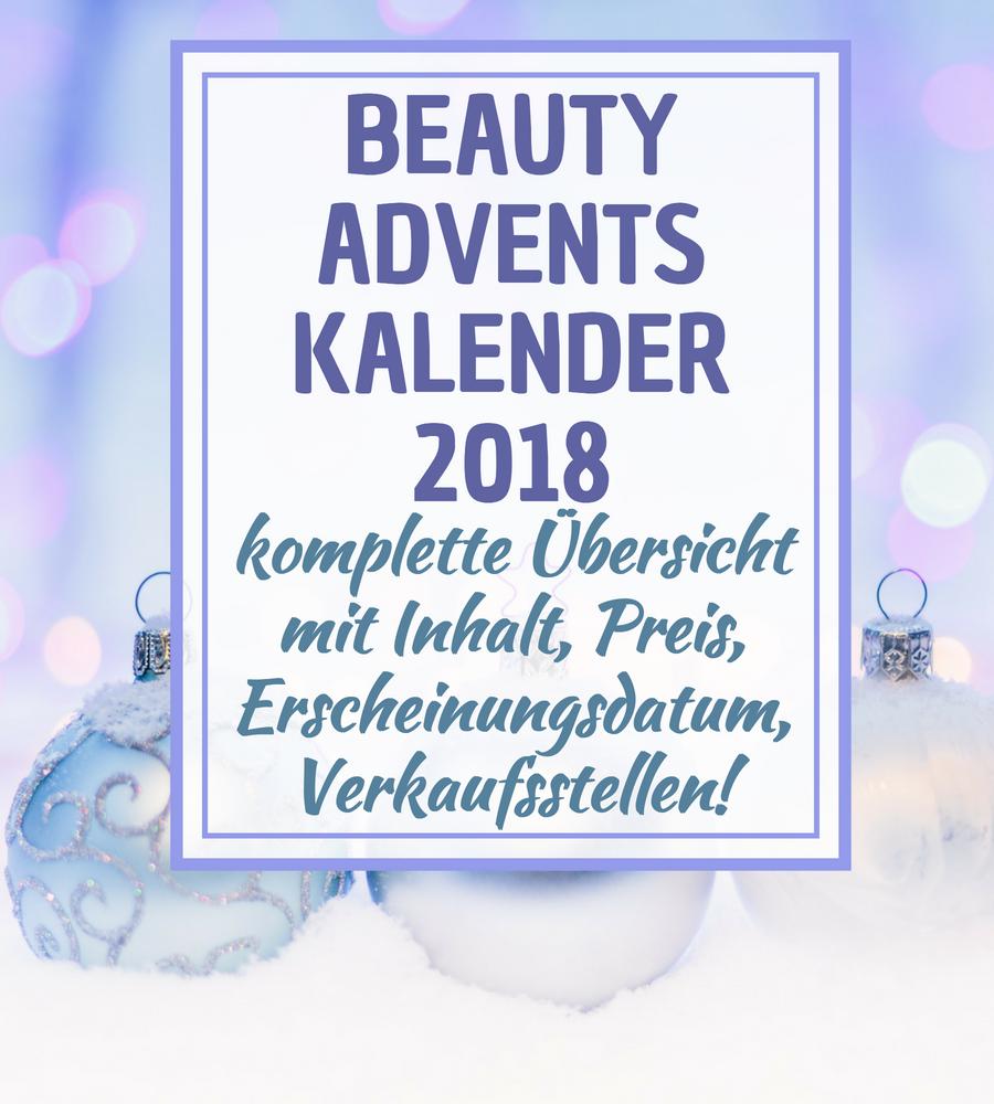 Beauty Adventskalender 2018 – die KOMPLETTE alphabetische Übersicht mit Inhalt! *UPDATE 18.09*