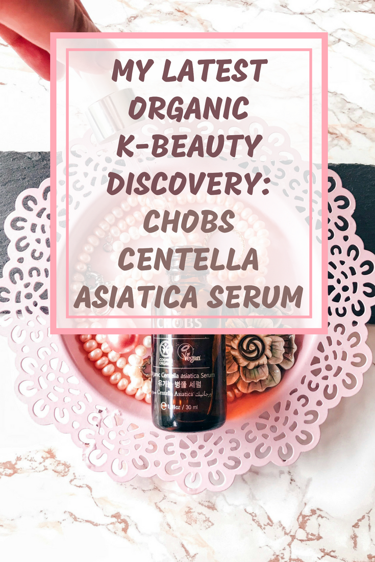 My Latest Organic K-Beauty Discovery: CHOBS Centella Asiatica Serum
