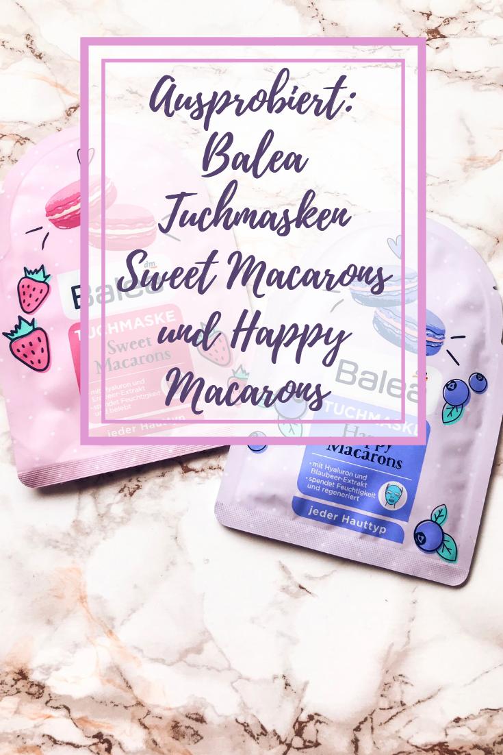 Ausprobiert: Balea Tuchmasken Happy Macarons und Sweet Macarons