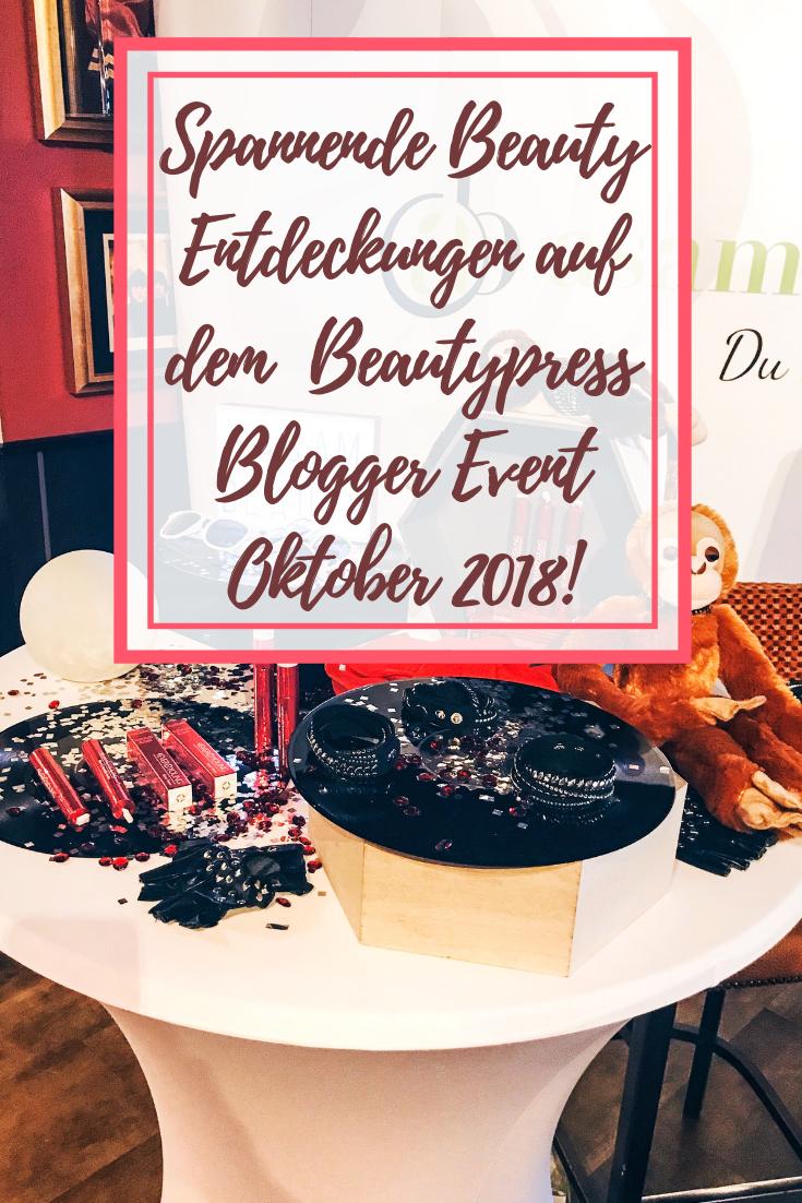 Spannende Beauty Entdeckungen auf dem Beautypress Blogger Event Oktober 2018!