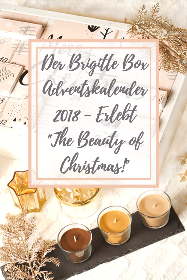 Der Brigitte Box Adventskalender 2018: Erlebt 'The Beauty of Christmas'!