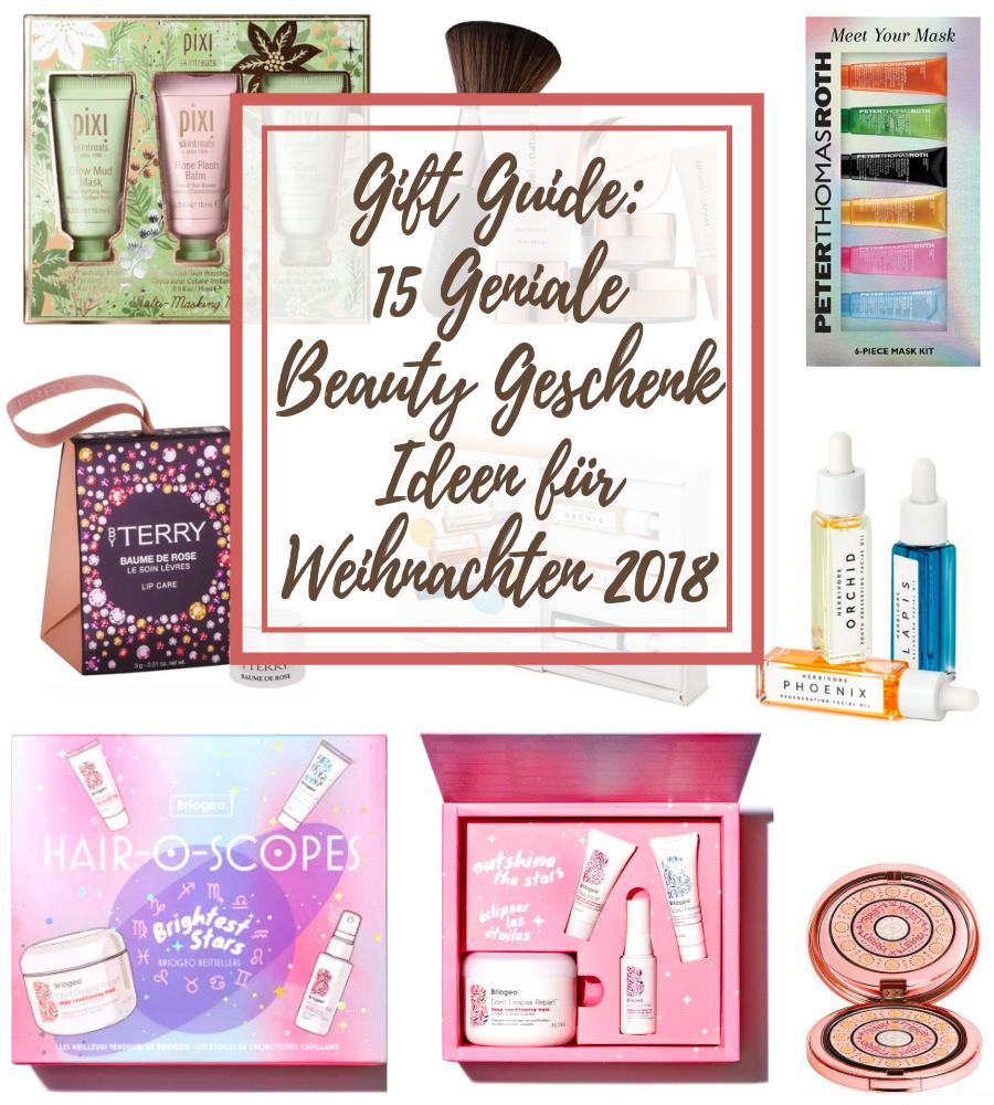 15 geniale Beauty Geschenk Ideen für Weihnachten 2018