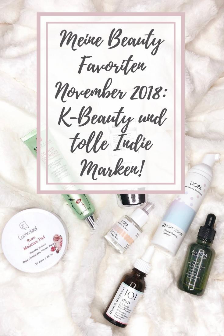 Meine Beauty Favoriten November 2018: K-Beauty und tolle Indie Marken!
