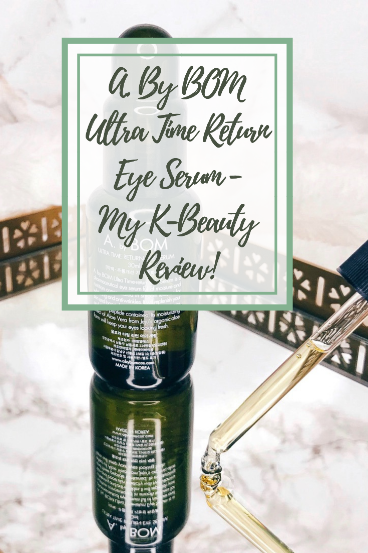 A. By BOM Ultra Time Return Eye Serum - My K-Beauty Review!