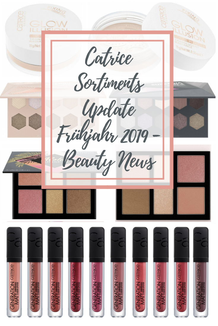 Catrice Sortiments Update Frühjahr 2019 - Beauty News