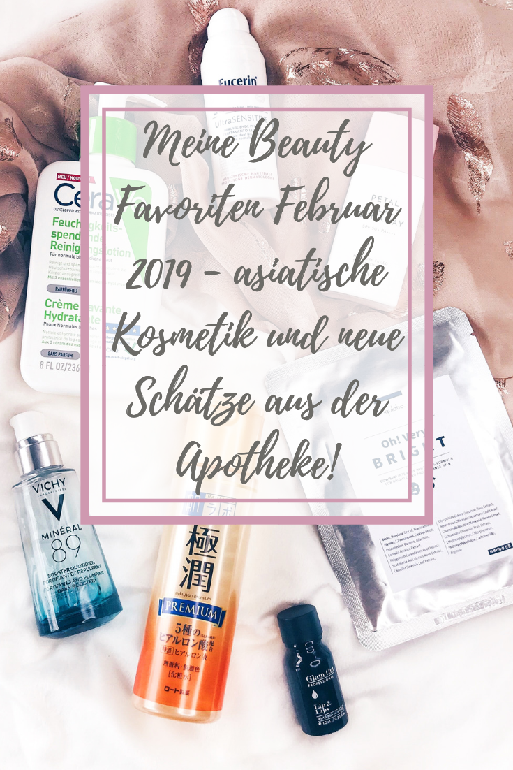 Meine Beauty Favoriten Februar 2019 - asiatische Kosmetik!