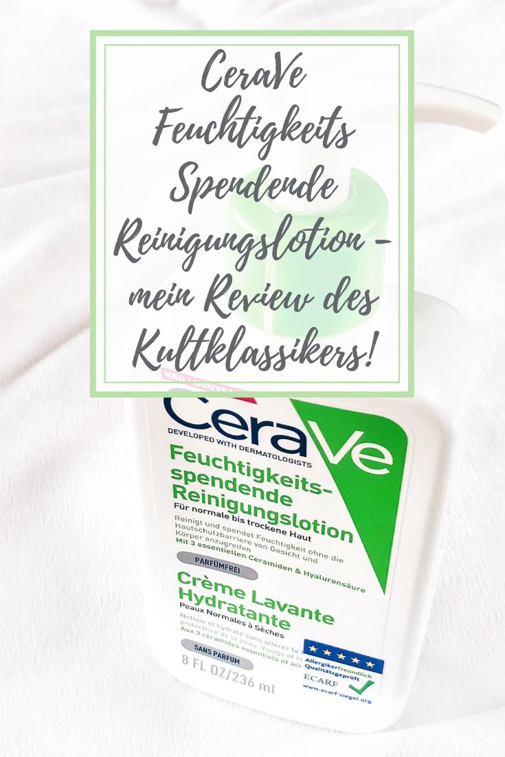 CeraVe Feuchtigkeitsspendende Reinigungslotion - mein Review!