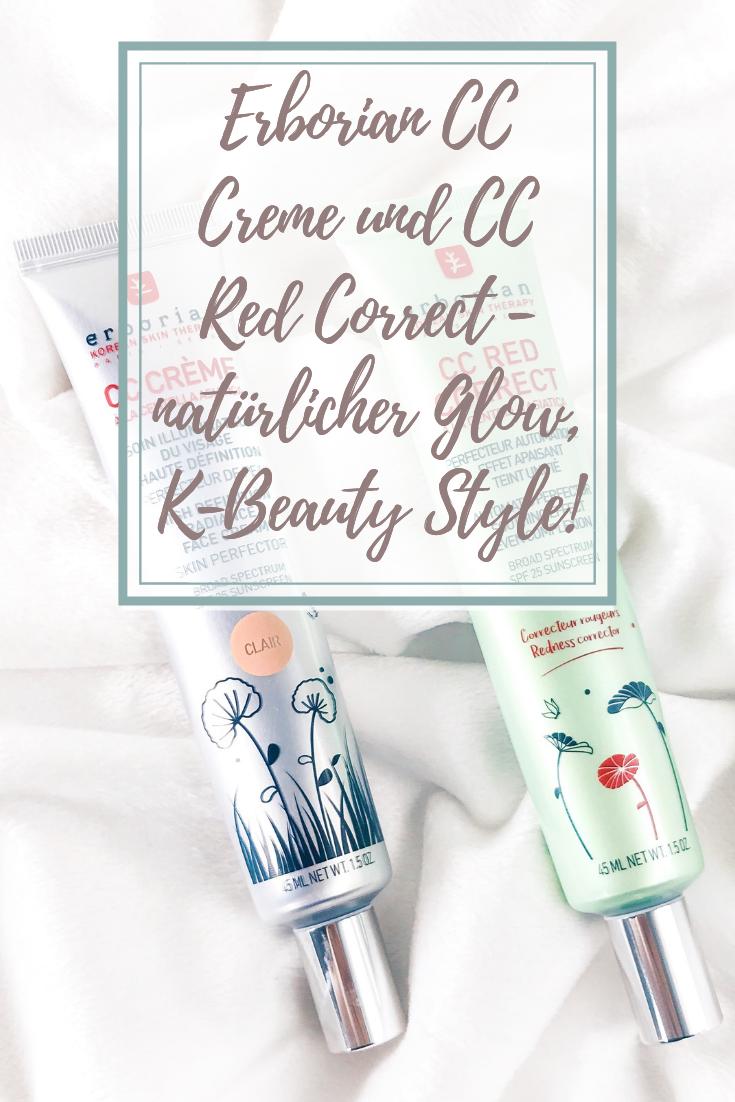 Erborian CC Creme und CC Red Correct - natürlicher K-Beauty Glow!