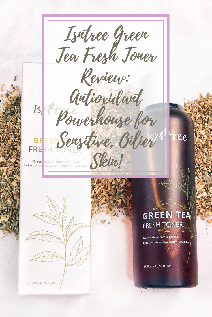 ISNTREE Green Tea Fresh Toner - My K-Beauty Review!