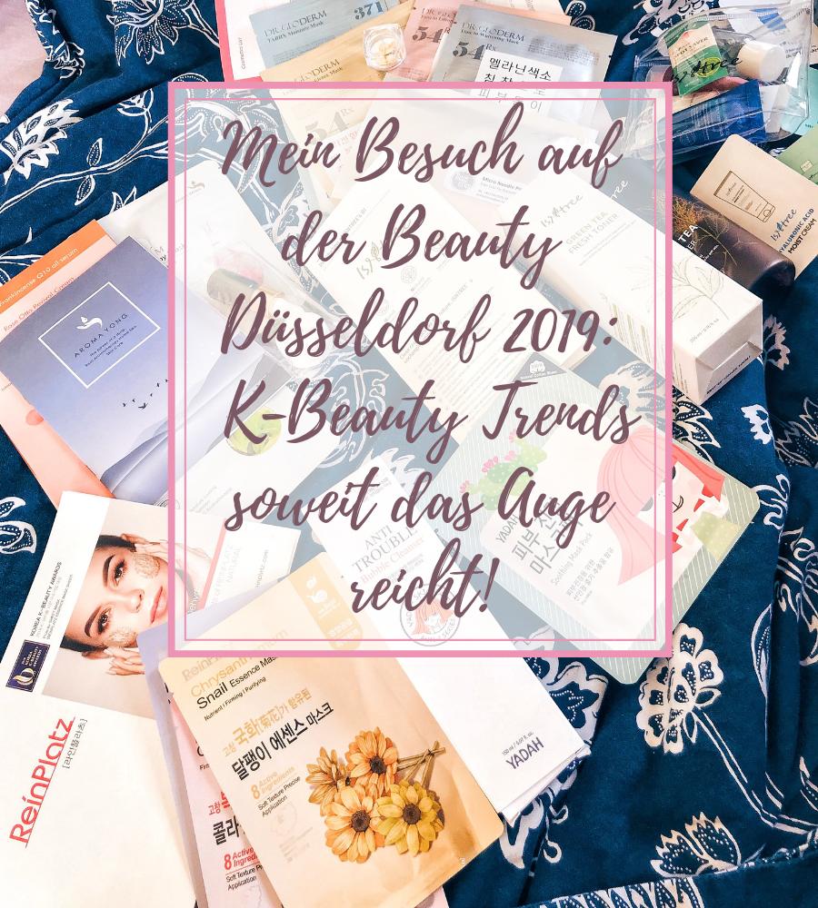 Mein Besuch auf der Beauty Düsseldorf 2019