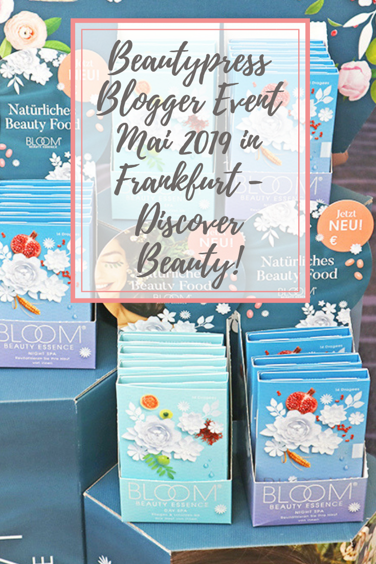 Beautypress Blogger Event Mai 2019 in Frankfurt - Discover Beauty!