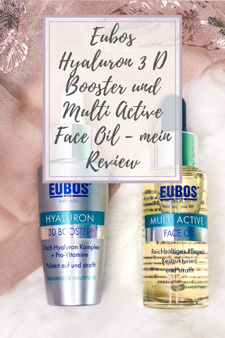 Eubos Hyaluron 3D Booster und Multi Active Face Oil - mein Review