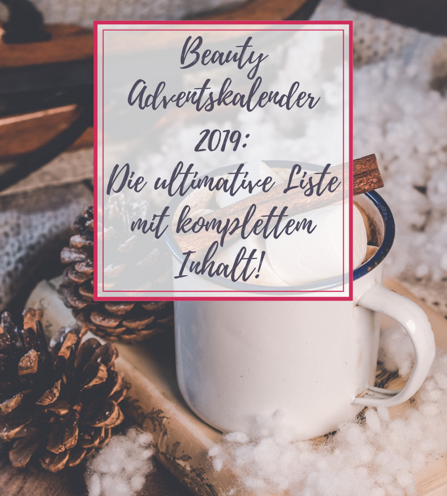 Beauty Adventskalender 2019 Übersicht