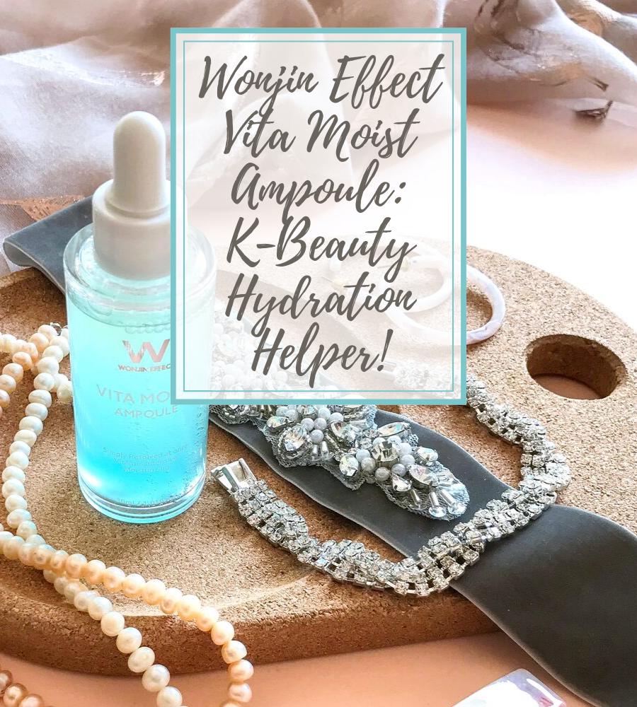 Wonjin Effect Vita Moist Ampoule: K-Beauty Hydration Helper!