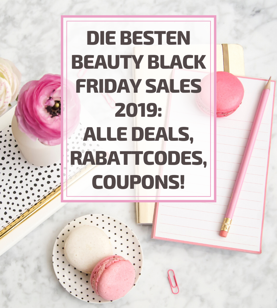 Beauty Black Friday Sales 2019 Übersicht