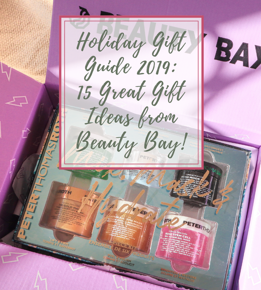 beauty gift guide 2019 for beauty bay
