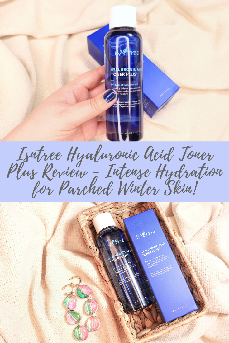 Isntree Hyaluronic Acid Toner Plus Review - Pure, Intense Hydration for Parched Winter Skin!