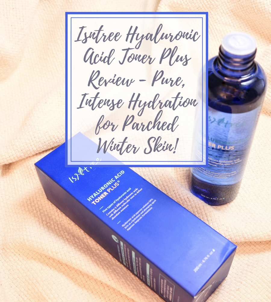 Isntree Hyaluronic Acid Toner Plus review