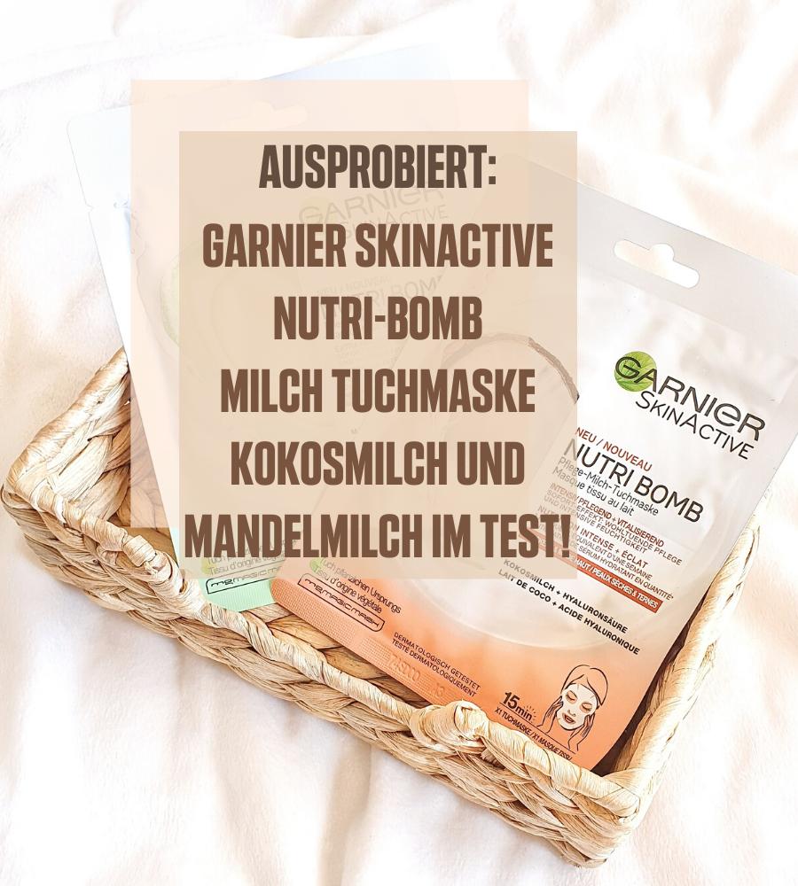 Garnier SkinActive Nutri-Bomb Milch Tuchmasken