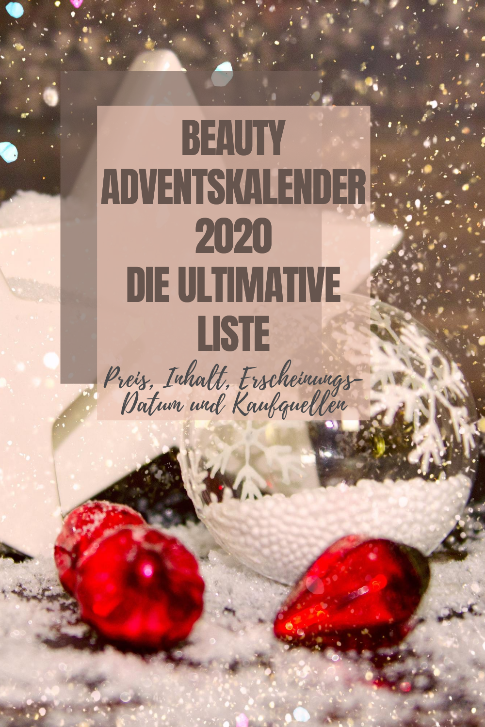 Beauty Adventskalender 2020: Ultimative Liste mit KOMPLETTEM Inhalt