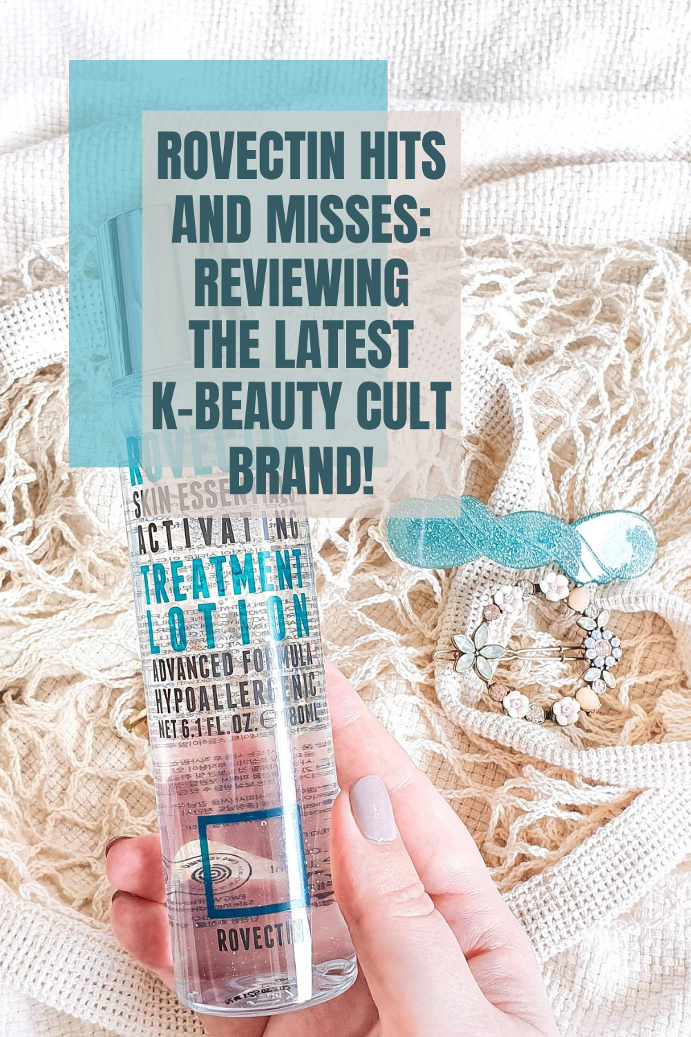 ROVECTIN Hits and Misses: Reviewing the Latest K-Beauty CULT Brand!