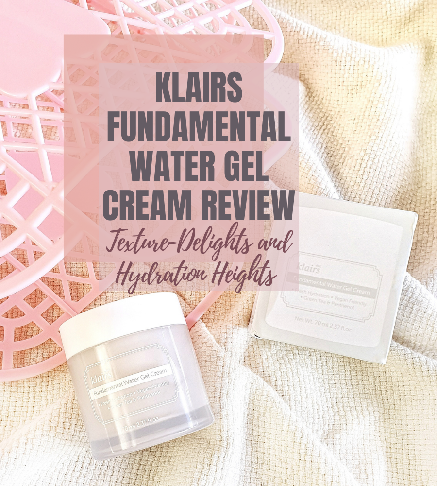 Klairs Fundamental Water Gel Cream review
